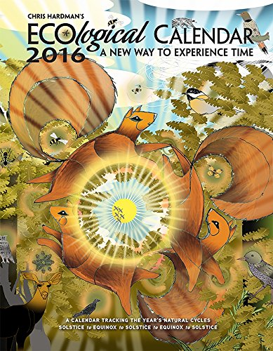 9780764970849: Ecological 2016 Calendar: A New Way to Experience Time