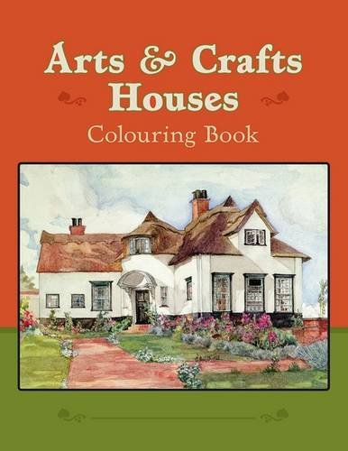 Arts & Crafts Houses Colouring Book CB168