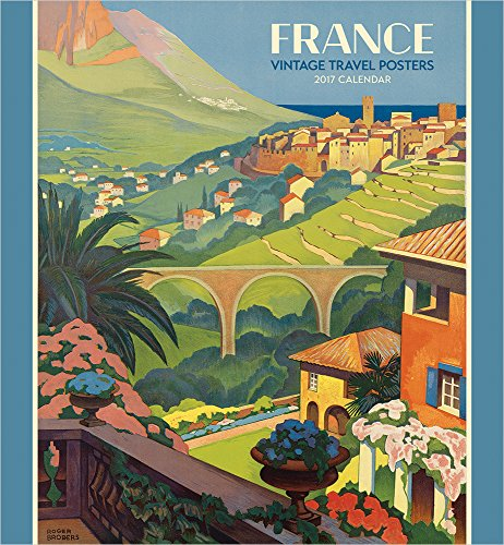9780764973185: France: Vintage Travel Posters 2017 Wall Calendar