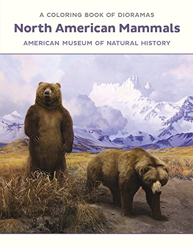 North American Mammals Dioramas Coloring Book: American Museum of Natural History