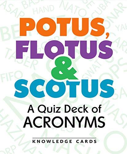 Potus Flotus & Scotus a Quiz Deck of Acronyms: Pomegranate Communications Inc,US