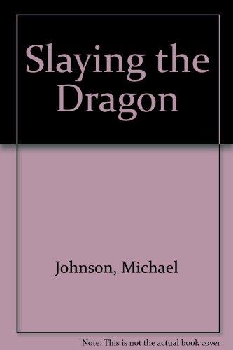9780765106575: Slaying the Dragon