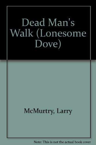 9780765107718: Dead Man's Walk (Lonesome Dove)