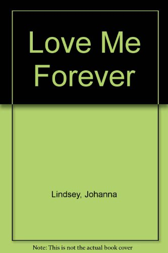 9780765107855: Love Me Forever