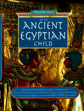 9780765109620: Ancient Egypt: The Collected Letters and Mementos of an Ancient Egyptian Child
