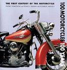 9780765110152: 100 Motorcycles, 100 Years: The First Century of the Motorcycle