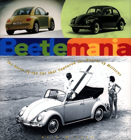 9780765110183: Beetlemania: The Story of the Car That Captured the Hearts of Millions