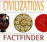 Civilizations (Factfinder Series): Ganeri, Anita, Martell,