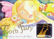 The Tooth Fairy (0765191229) by Deborah Latimer; Sue Ninham