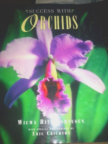 9780765191557: Success with Orchids