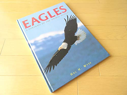 9780765191564: Eagles: A Portrait of the Animal World (Animals and Nature)