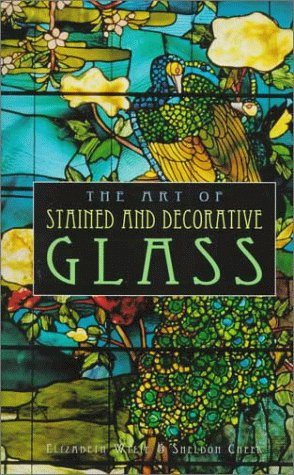 9780765192264: The Art of Stained and Decorative Glass