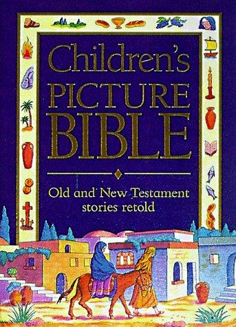 Children's Picture Bible: Carol Watson; Illustrator-Lucy