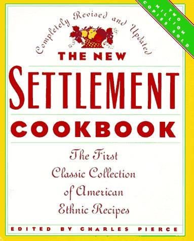 9780765193100: The New Settlement Cookbook