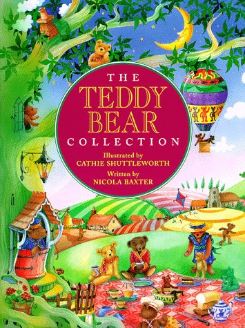 The Teddy Bear Collection: Nicola Baxter, Cathie Shuttleworth