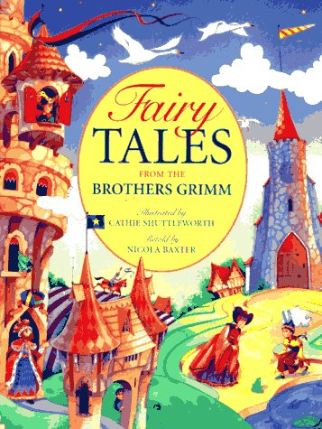 Fairy Tales from the Brothers Grimm: Baxter, Nicola