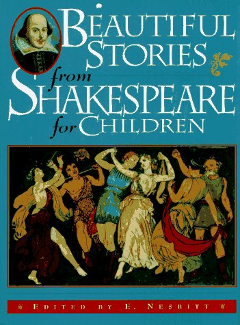 Beautiful Stories from Shakespeare for Children: Being: Shakespeare, William