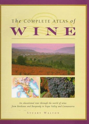 9780765196460: The Complete Atlas of Wine
