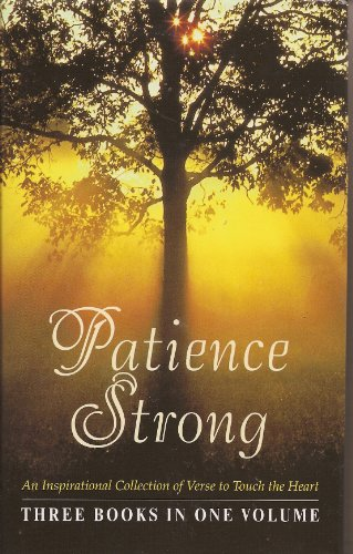 9780765196552: Patience Strong: Tapestries of Time, Yesterdays and Tomorrows, the Magic of Memories