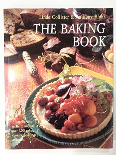 The Baking Book: Collister, Linda, Blake, Anthony