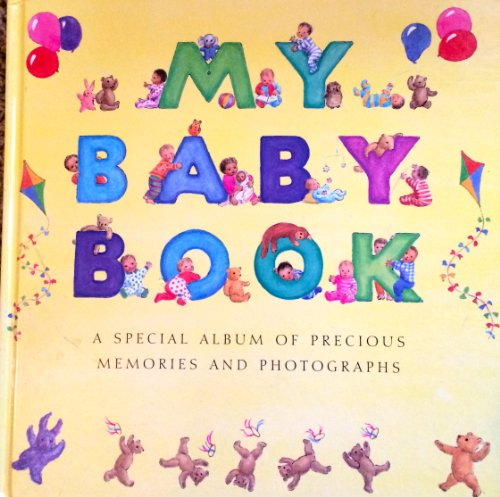 9780765197047: My Baby Book: A Special Album of Precious Memeries and Photographs