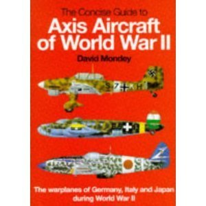 9780765197061: The Concise Guide to Axis Aircraft of World War II