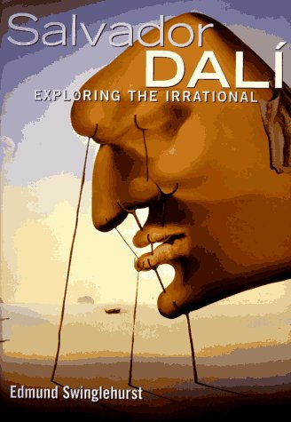 9780765197245: Dali: Exploring the Irrational (Art Series)