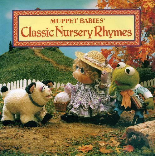 Muppet Babies Classic Nursery Rhymes (Muppet Babies Series) (0765197316) by Tom Brannon