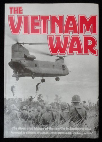 9780765197375: The Vietnam War: The Illustrated History of the Conflict in Southeast Asia