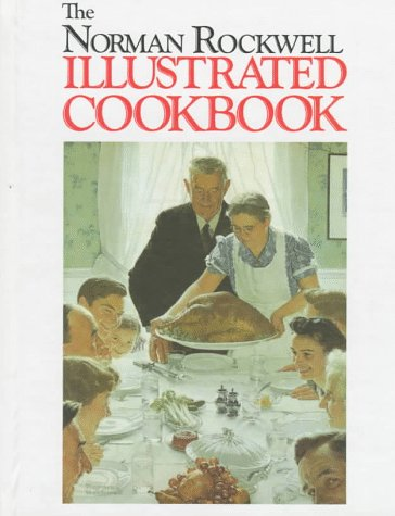9780765198273: The Norman Rockwell Illustrated Cookbook