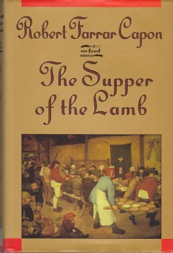 THE SUPPER OF THE LAMB a Culinary Reflection