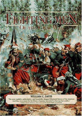 9780765198389: Fighting Men of the Civil War (Rebels & Yankees Series)