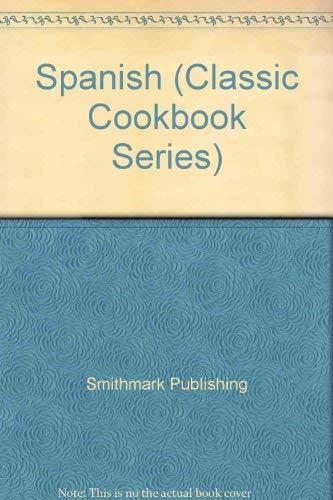 9780765198693: Spanish (Classic Cookbook Series)