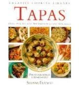 9780765198778: Tapas: Over 70 Authentic Spanish Snacks and Appetizers (Creative Cooking Library)