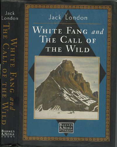 """9780765198792: Call of the Wild: AND """"White Fang"""""""