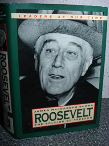9780765199195: Roosevelt: Soldier of Freedom (Leaders of Our Times)