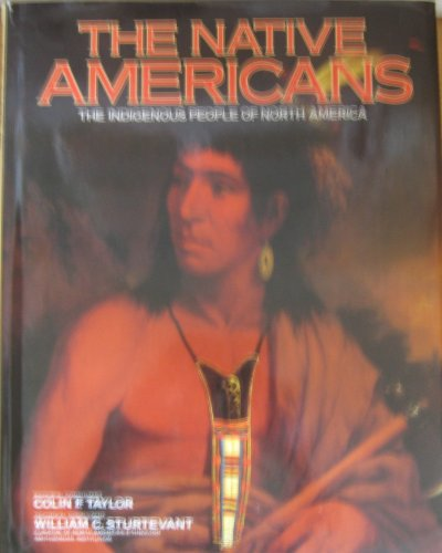 9780765199270: The Native Americans: The Indigenous People of North America
