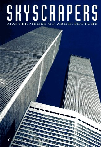 Skyscrapers Architectural Masterpieces - Sheppard, Charles