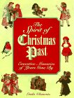 The Spirit of Christmas Past : Evocative: Linda Clements; Editor-Nicolas