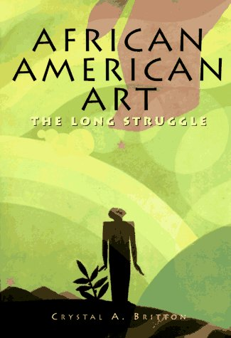 9780765199522: African American Art: The Long Struggle
