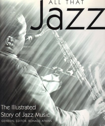 9780765199539: All That Jazz: The Illustrated Story of Jazz Music