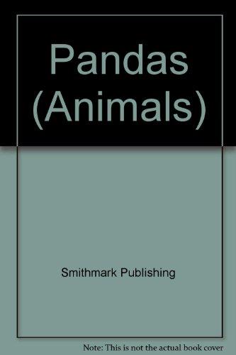 Pandas (Animals): Smithmark Publishing