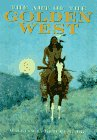 9780765199720: The Art of the Golden West