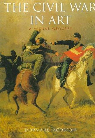 9780765199775: The Civil War in Art: A Visual Odyssey