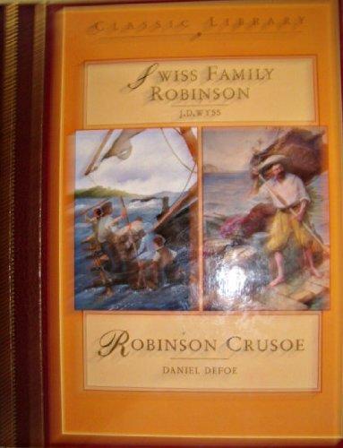9780765199843: The Swiss Family Robinson / Robinson Crusoe