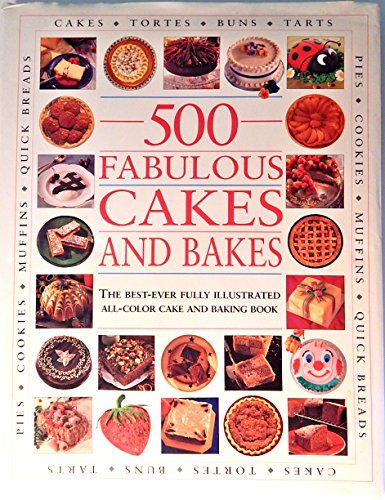 500 Fabulous Cakes and Bakes: Smithmark Publishing