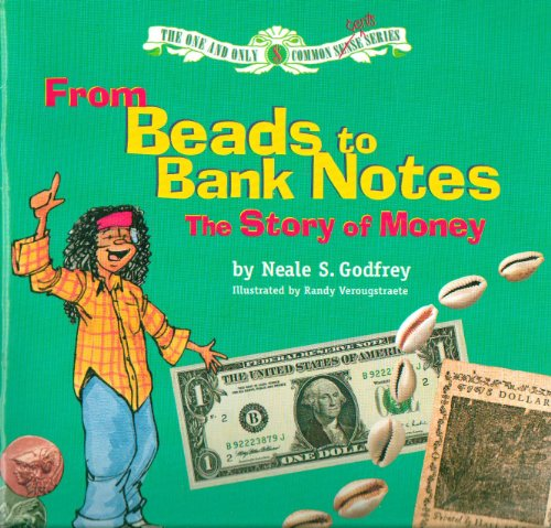 From beads to bank notes: The story: Neale S Godfrey