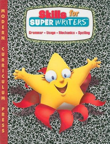 9780765207562: Skills for Super Writers: Grammar, Usage, Mechanics, Spelling, Grade 3