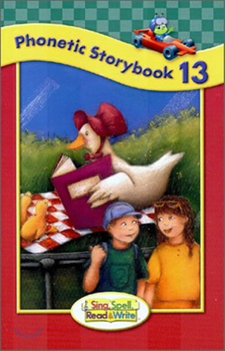 SING, SPELL, READ AND WRITE LEVEL ONE STORYBOOK 13 '04C: MODERN CURRICULUM PRESS
