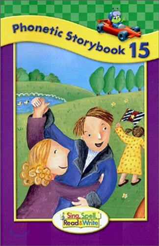 SING, SPELL, READ AND WRITE LEVEL ONE STORYBOOK 15 '04C: MODERN CURRICULUM PRESS